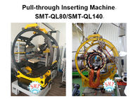 Pull Through Inserting Machine / Coil Winding And Inserting Machine  SMT-QL80 / SMT-QL140